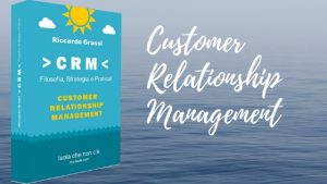 riccardo_grassi_Filosofia_strategia_pratica_libri_crm_customer-relationship-management